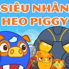 Siêu nhân heo Piggy